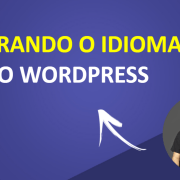 Alterando o Idioma do WordPress