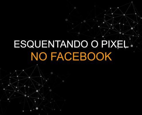 Esquentando o Pixel do facebook