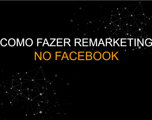 Aula Criando Remarketinh no Facebook ADS