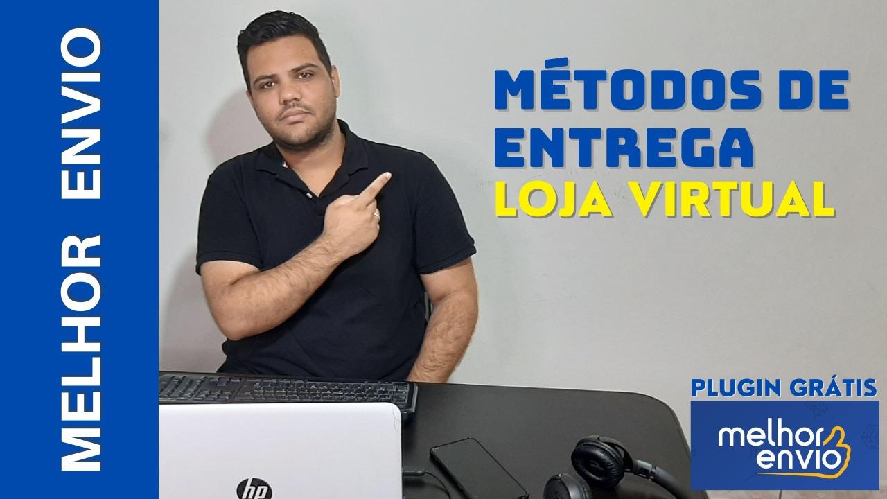 MÉTODO DE ENTREGA PARA LOJA VIRTUAL